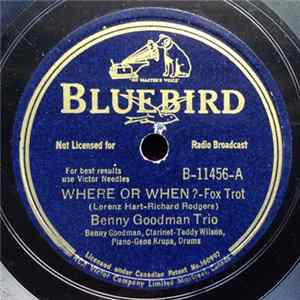 Benny Goodman Trio / Benny Goodman Quintet - Where Or When? / I Cried For You flac