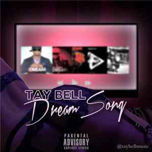 Tay Bell - Dream Song flac