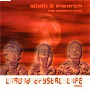 Alioth & Friedrich With Katharina Cohen - Liquid Crystal Life (Remix) flac
