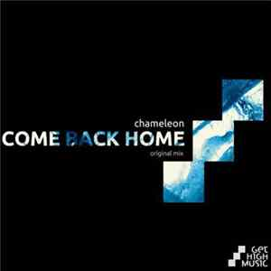 Chameleon - Come Back Home flac