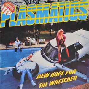 Plasmatics - New Hope For The Wretched flac