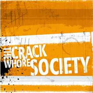 The Crack Whore Society - Lowrider flac