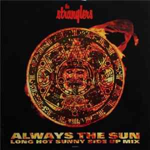 The Stranglers - Always The Sun (Long Hot Sunny Side Up Mix) flac